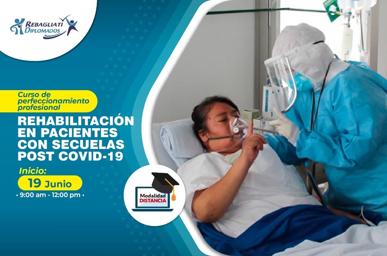 """REHABILITACIÓN EN PACIENTES CON SECUELAS POST COVID – 19"""" 19 DE JUNIO 2021"""