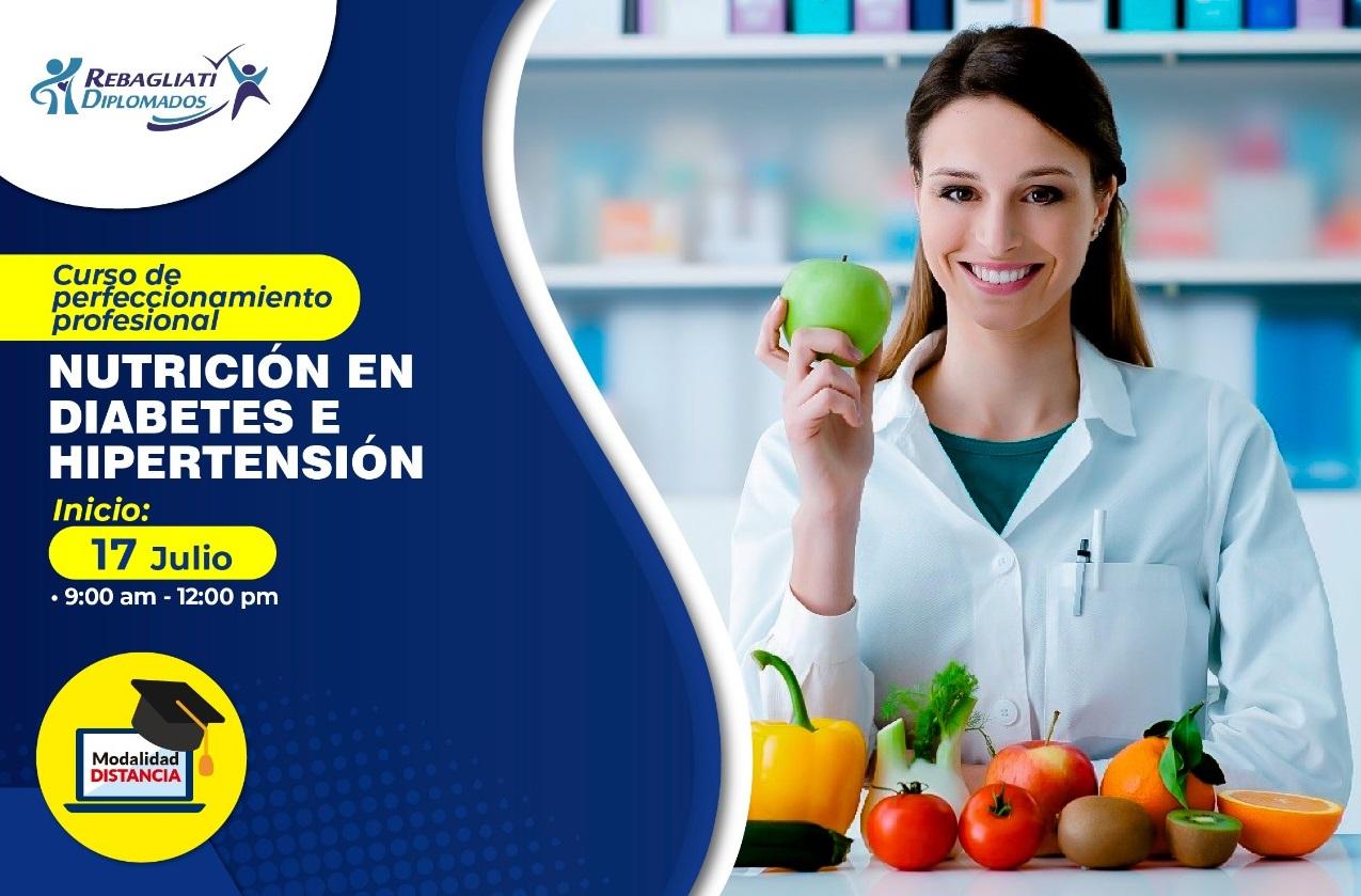 CURSO DE PERFECCIONAMIENTO PROFESIONAL NUTRICIÓN EN DIABETES E HIPERTENSIÓN 17 DE JULIO 2021