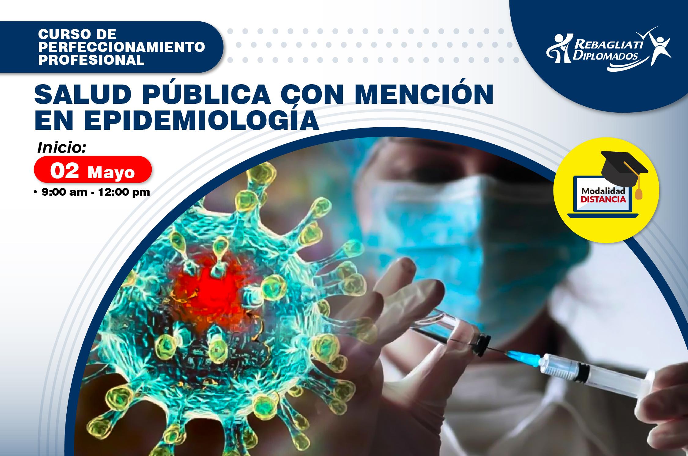 SALUD PÚBLICA CON MENCIÓN EN EPIDEMIOLOGÍA 2 DE MAYO 2021