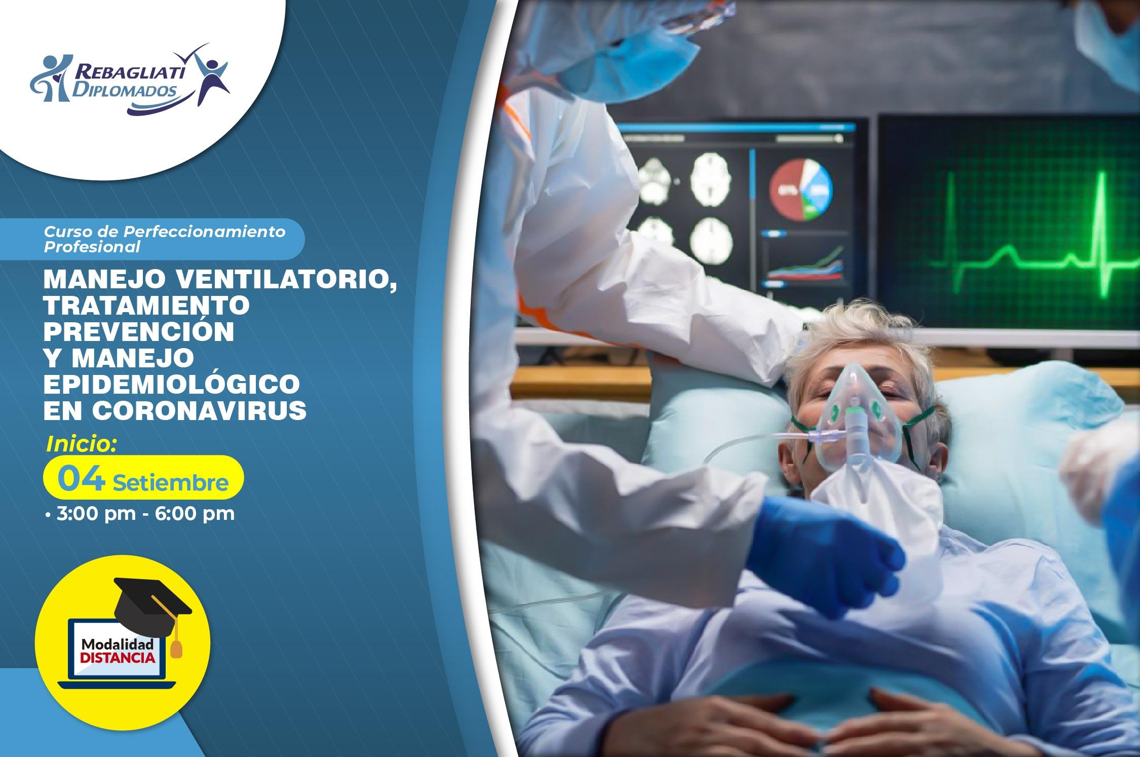 MANEJO VENTILATORIO, TRATAMIENTO PREVENCIÓN Y MANEJO EPIDEMIOLÓGICO EN CORONAVIRUS SEPTIEMBRE 2021