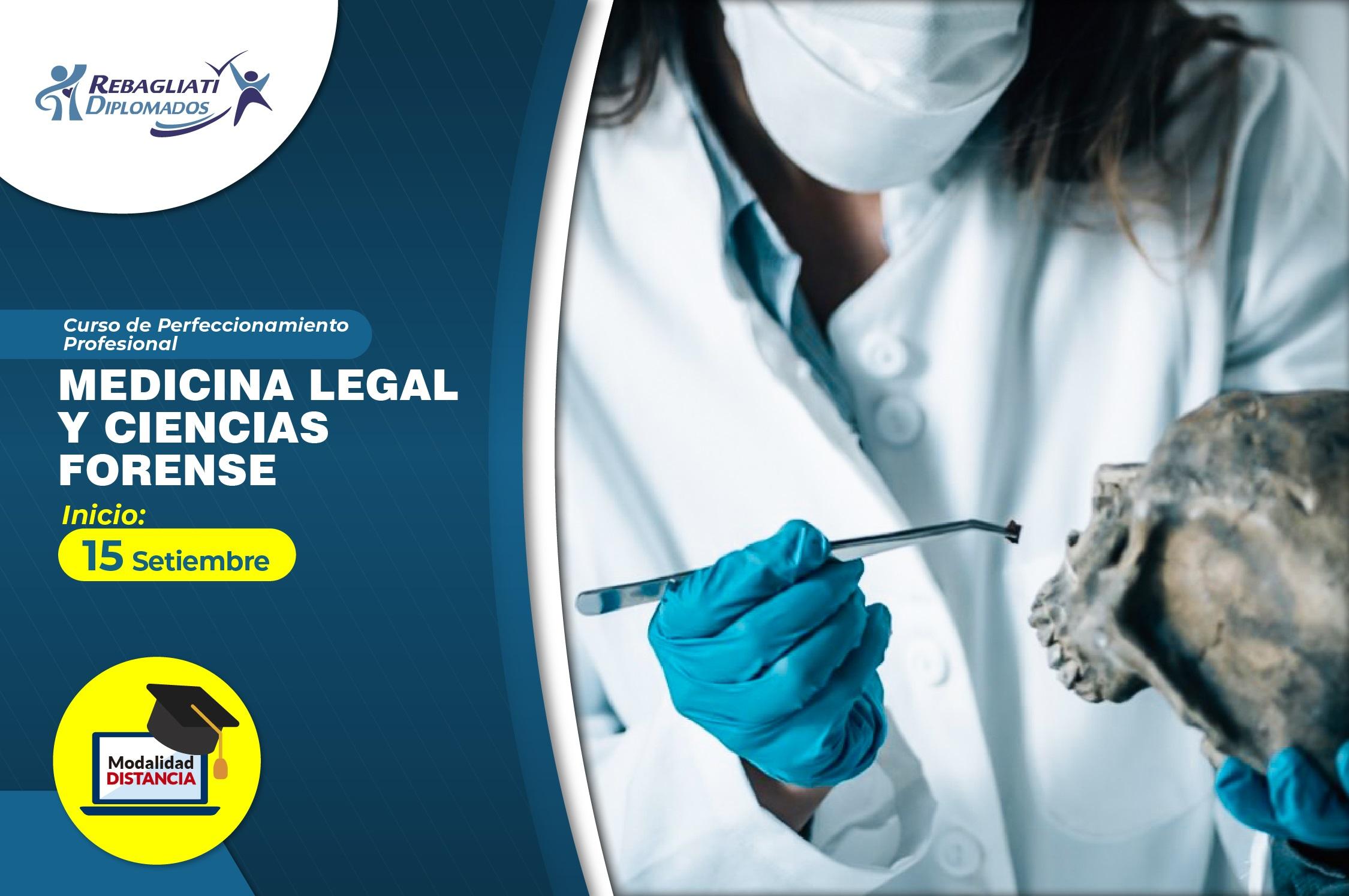 CURSO DE PERFECCIONAMIENTO PROFESIONAL  ''MEDICINA LEGAL Y CIENCIAS FORENSE'' SEPTIEMBRE 2021