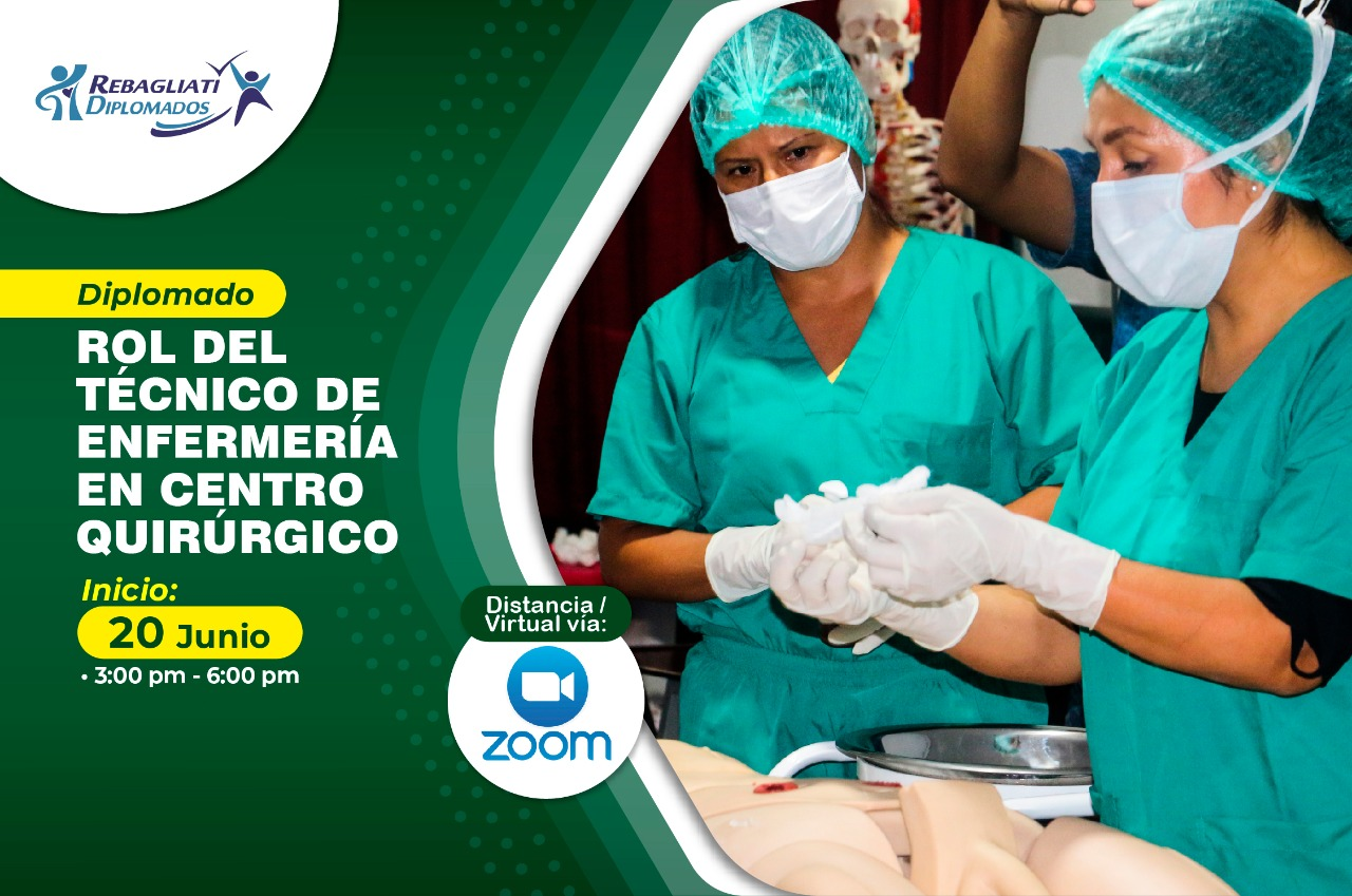 DIPLOMADO ROL DEL TÉCNICO DE ENFERMERÍA EN CENTRO QUIRÚRGICO 20 JUNIO 2021