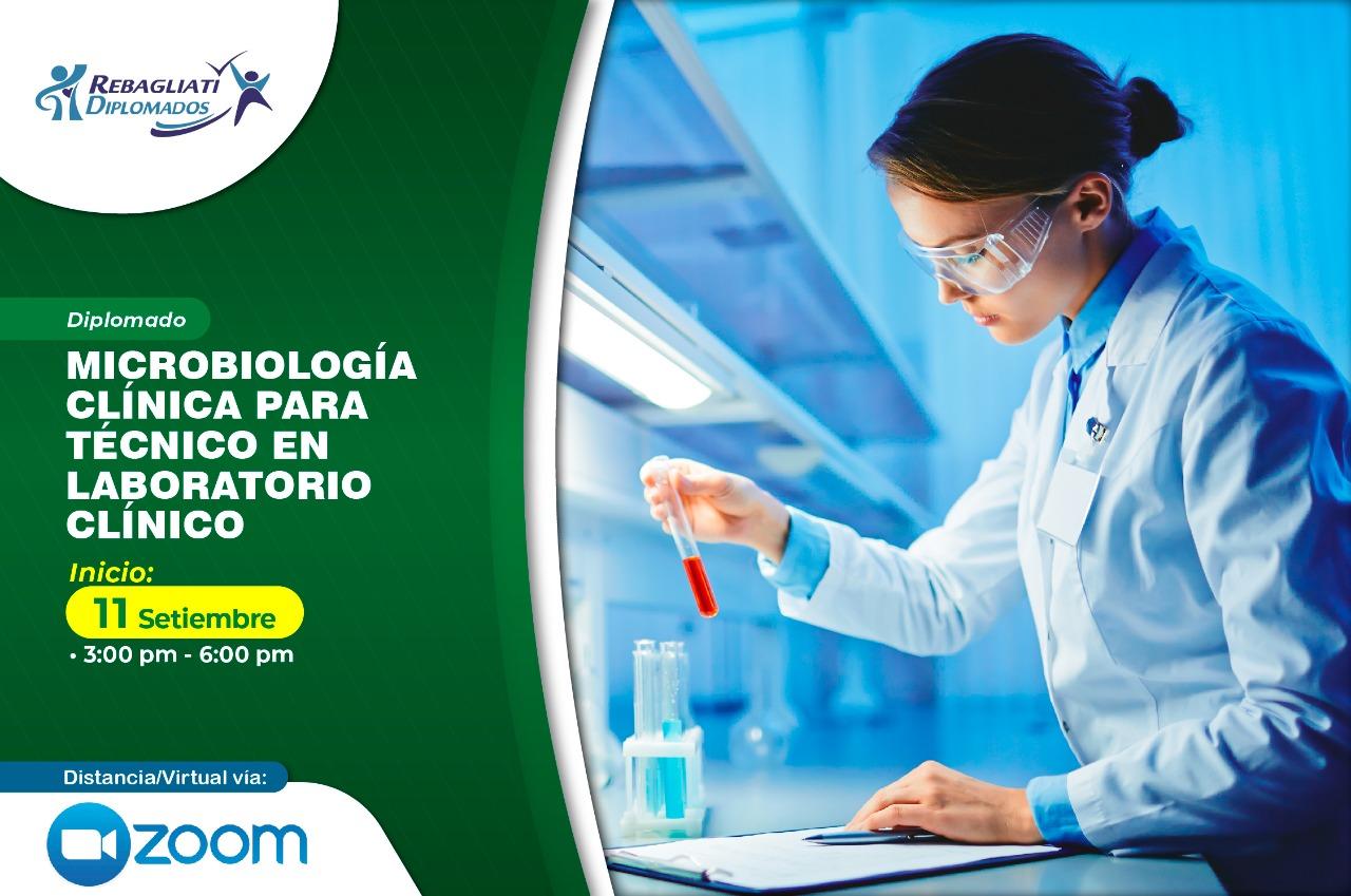 DIPLOMADO MICROBIOLOGÍA CLÍNICA  PARA TÉCNICOS EN LABORATORIO CLÍNICO 11 DE SETIEMBRE 2021
